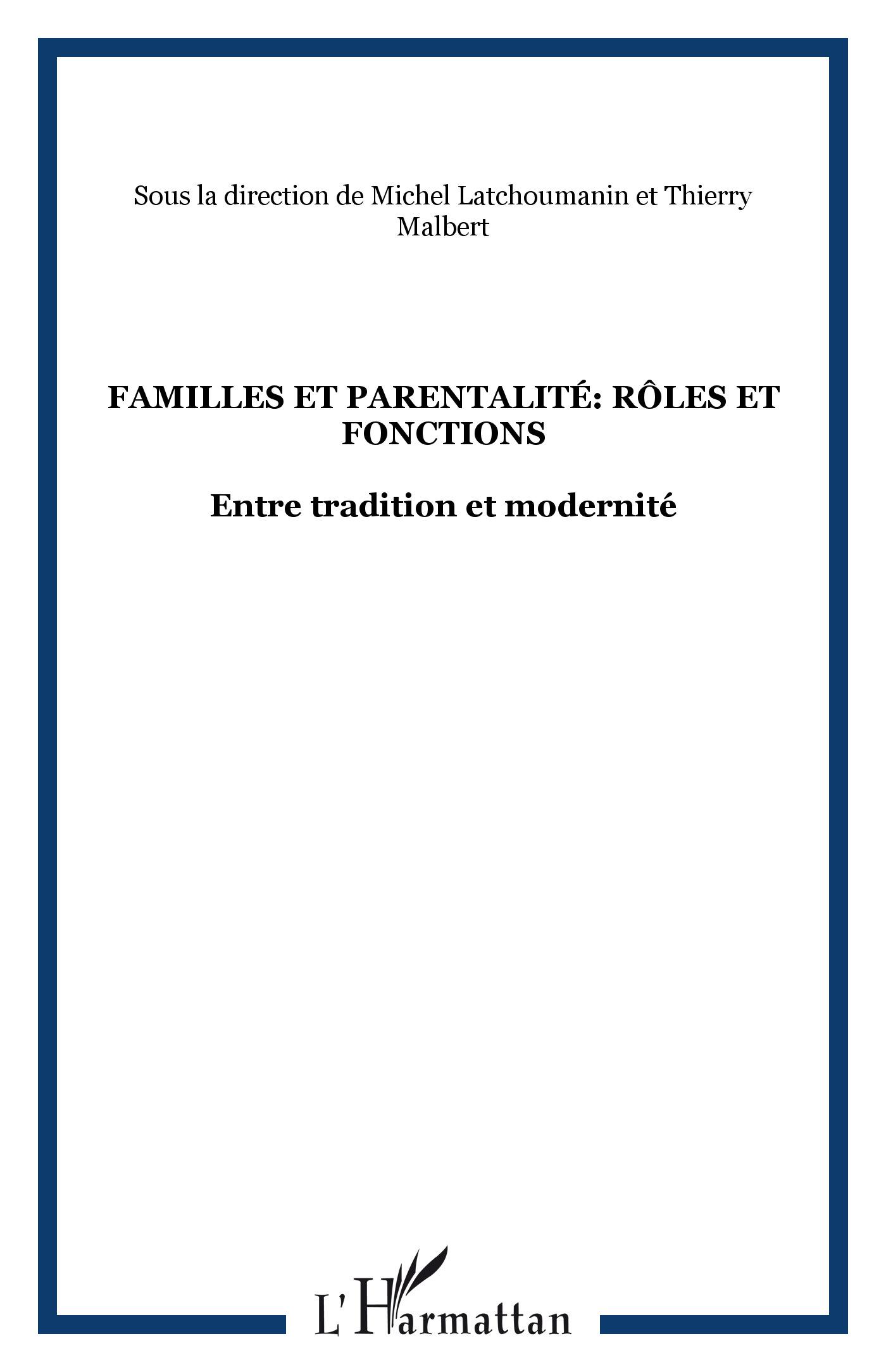 """""""Familles et parentalité : rôles et fonctions entre tradition et modernité"""