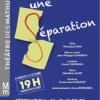 Une séparation de Véronique Olmi au Théâtre des Mathurins (75)
