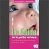 Le Guide de la Petite Enfance 2007-2008 du Conseil Général 92 est sorti !