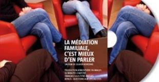 La médiation familiale, c'est mieux d'en parler : sortie du DVD