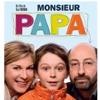 Monsieur Papa, un film de Kad Merad