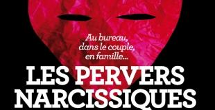 Les pervers narcissiques : dossier du Nouvel Obs du 15 mars 2012