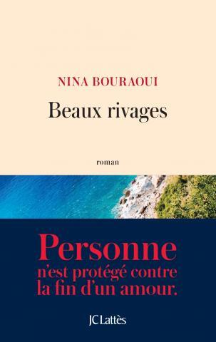 Beau Rivages de Nina Bouraoui
