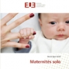 Maternités solo de Dominique Mehl