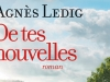 De tes nouvelles d'Agnès Ledig