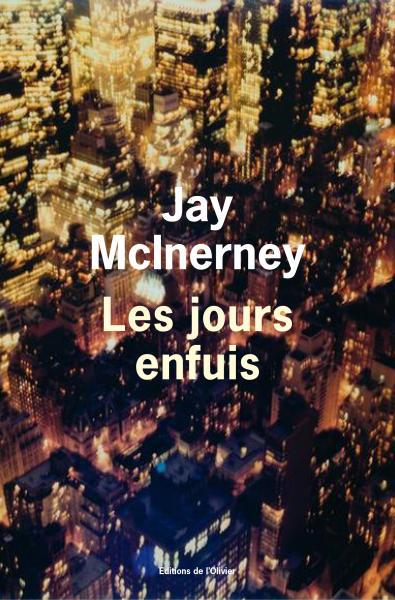 Les Jours enfuis de Jay McInerney