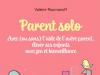 Parent solo : élever ses enfants avec zen et bienveillance