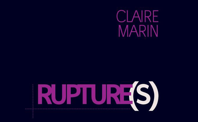 Rupture(s) de Claire Marin
