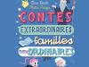 Des familles non ordinaires dans des contes
