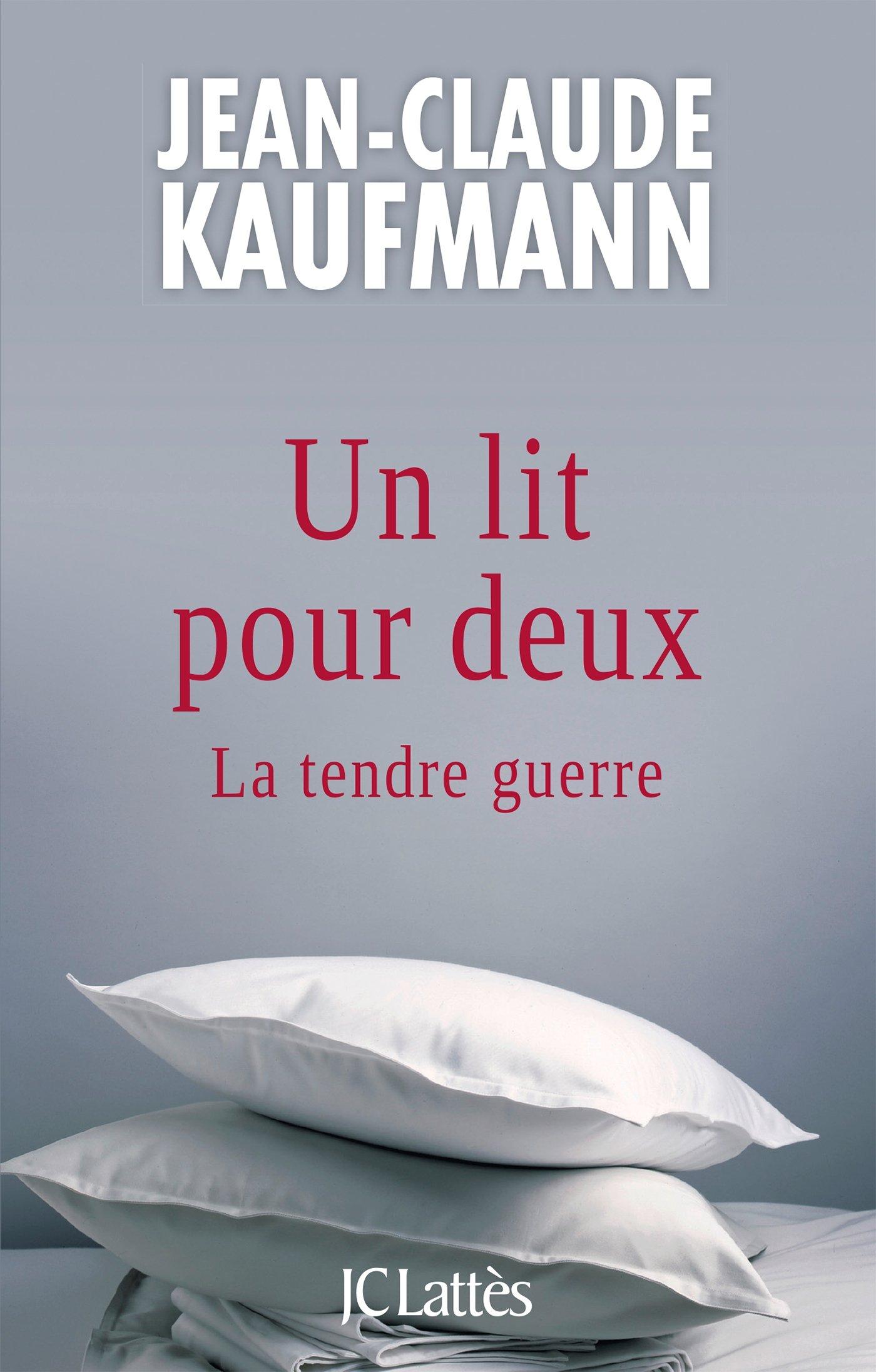 Un lit pour deux de Jean-Claude Kaufmann