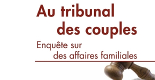 Au tribunal des couples par le Collectif Onze