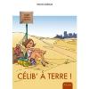 Célib à terre ! de Sylvie Lehoux