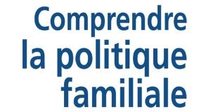 Comprendre la politique familiale de Gilles SÉRAPHIN