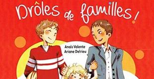 Drôles de familles d'Anaïs Valente et Ariane Delrieu