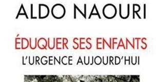 Eduquer ses enfants : L'urgence aujourd'hui de Aldo NAOURI