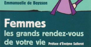 Femmes : les grands rendez-vous de votre vie de Emmanuelle DE BOYSSON