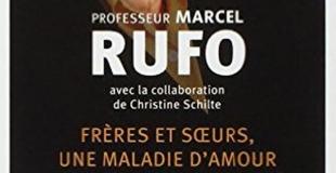 Frères et soeurs, une maladie d'amour de Marcel RUFO et Christine SCHILTE