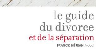 Guide du divorce et de la séparation de Franck MEJEAN