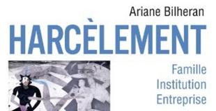 Harcèlements de Ariane BILHERAN