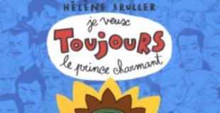 Je veux Toujours le prince charmant (Tome 2) de Hélène BRULLER