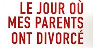Le jour où mes parents ont divorcé : Des adultes témoignent de Agathe FOURGNAUD