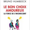 Le bon choix amoureux de Bruno Humbeeck