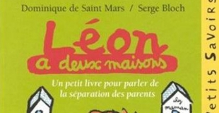Léon a deux maisons de Dominique de SAINT MARS et Serge BLOCH
