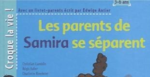 Les Parents de Samira se séparent de E. Antier, C. Lamblin, R. Faller, C. Roederer