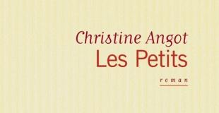 Les petits de Christine ANGOT