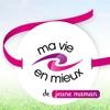 Ma Vie en Mieux (site web) - 29 octobre 2010