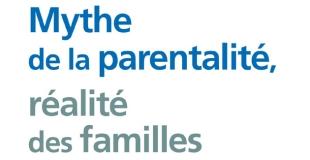Mythe de la parentalité, réalité des familles de Saül Karsz