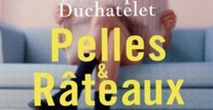 Pelles et râteaux : stratégies d'un séducteur de Christophe DUCHATELET