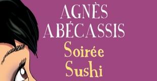 Soirée sushi de Agnès ABECASSIS
