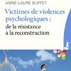 Victimes de violences psychologiques : comprendre et agir de Anne-Laure Buffet