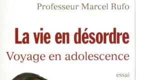 La Vie en désordre de Marcel RUFO