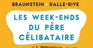 Les week-ends du père célibataire de Jacques BRAUNSTEIN