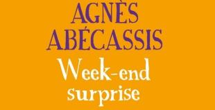 Week-end surprise de Agnès Abécassis